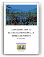 An Introduction to Refugees and IDPs